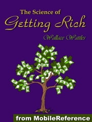 The Science Of Getting Rich (Mobi Classics) ebook by Wallace D. Wattles