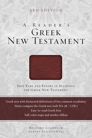 A Reader's Greek New Testament - Third Edition ebook by Richard J. Goodrich,Albert L. Lukaszewski