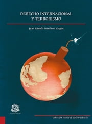 Derecho internacional y terrorismo ebook by Varios autores,Editorial Universidad del Rosario
