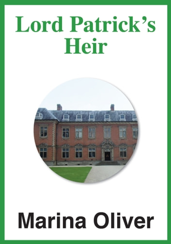 Lord Patrick's Heir ebook by Marina Oliver