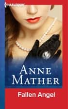 Fallen Angel ebook by Anne Mather