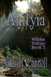 Anilyia ebook by John H. Carroll