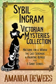 Sybil Ingram Victorian Mysteries Collection ebook by Amanda DeWees