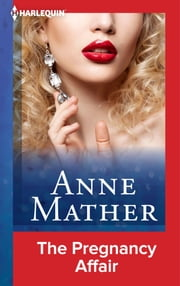 The Pregnancy Affair ebook by Anne Mather