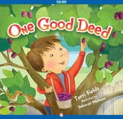 One Good Deed - Read-Aloud Edition ebook by Terri Fields,Deborah Melmon