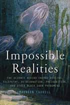 Impossible Realities ebook by Maureen Caudill