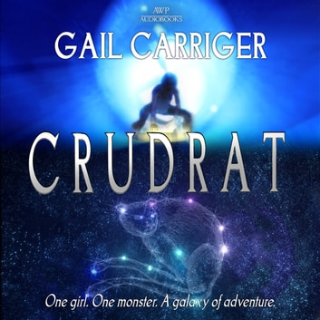 Crudrat audiobook by Gail Carriger