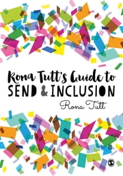 Rona Tutt's Guide to SEND & Inclusion ebook by Rona Tutt