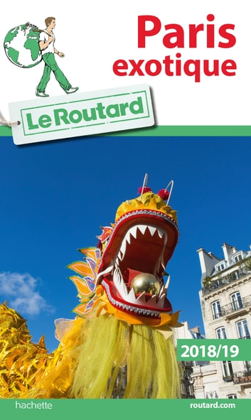 Guide du Routard Paris exotique ebook by Philippe Gloaguen