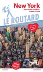 Guide du Routard New York 2019 - Manatthan, Brooklyn, Queens, Bronx ebook by Collectif