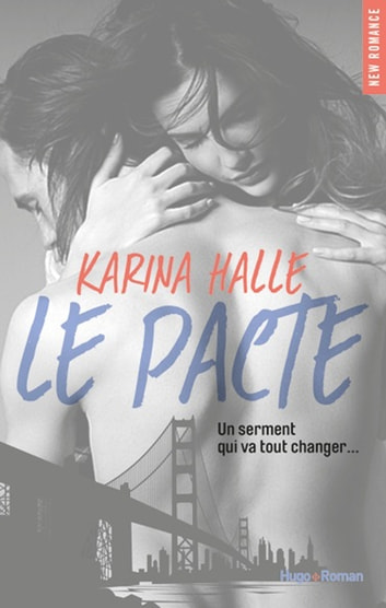 Le pacte eBook by Karina Halle