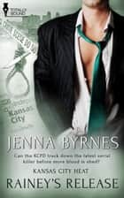 Rainey's Release ebook by Jenna Byrnes