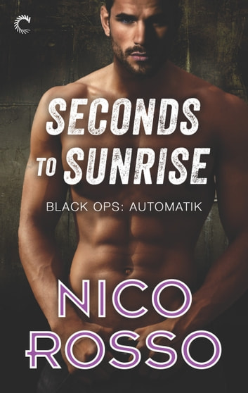 Seconds to Sunrise ebook by Nico Rosso