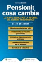 Pensioni: cosa cambia ebook by Temistocle Bussino