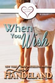 When You Wish - Lori's Classic Love Stories ebook by Lori Handeland