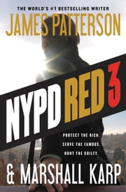 NYPD Red 3 ebook by James Patterson,Marshall Karp