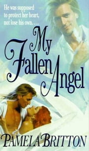 My Fallen Angel ebook by Pamela Britton