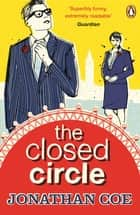 The Closed Circle ebook by Jonathan Coe, Jeff Rawle