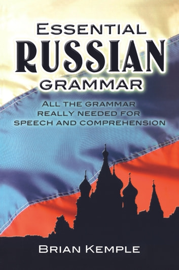 Essential russian grammar ebook by brian kemple 9780486116143 essential russian grammar ebook by brian kemple fandeluxe Image collections