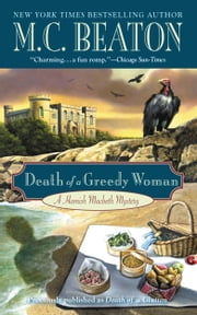 Death of a Greedy Woman ebook by M. C. Beaton