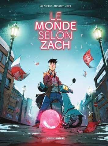 Le monde selon Zach eBook by Djet,Jean Rousselot