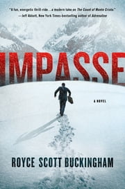 Impasse - A Novel ebook by Royce Scott Buckingham