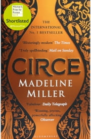 Circe - The International No. 1 Bestseller - Shortlisted for the Women's Prize for Fiction 2019 eBook by Madeline Miller
