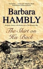 Shirt on His Back ebook by Barbara Hambly
