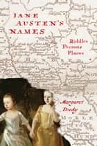 Jane Austen's Names - Riddles, Persons, Places ebook by Margaret Doody