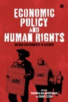 Economic Policy and Human Rights ebook by Radhika Balakrishnan, Diane Elson