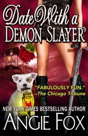 Date With A Demon Slayer ebook by Angie Fox
