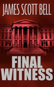 Final Witness ebook by James Scott Bell