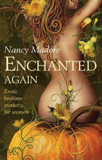 Enchanted Again (Mills & Boon Spice) ebook by Nancy Madore