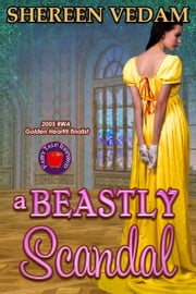 A Beastly Scandal ebook by Shereen Vedam