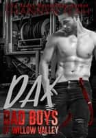 Dax - Bad Boys of Willow Valley, #1 ebook by Shannyn Leah