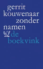 Zonder namen ebook by Gerrit Kouwenaar