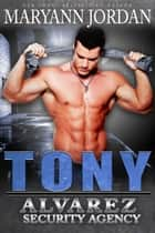 Tony eBook by Maryann Jordan