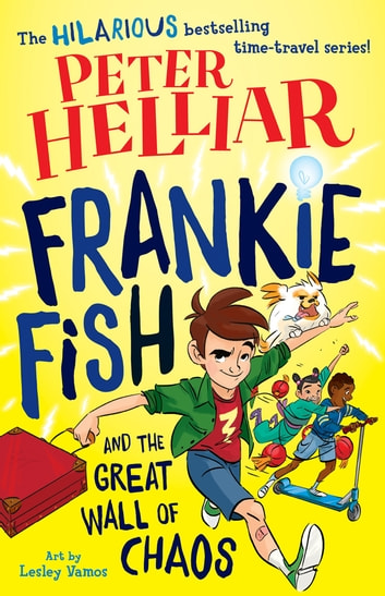 Frankie fish and the great wall of chaos ebook by helliar frankie fish and the great wall of chaos ebook by helliarpeter fandeluxe Image collections