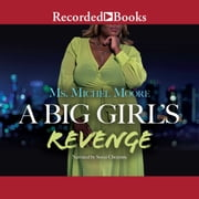 A Big Girl's Revenge audiobook by Michel Moore