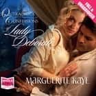 Outrageous Confessions of Lady Deborah audiobook by Marguerite Kaye