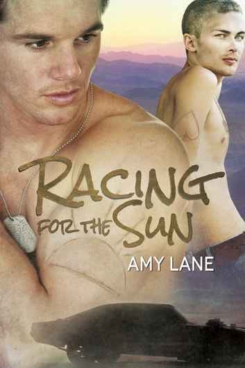 Racing for the Sun ebook by Amy Lane
