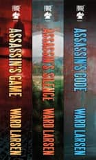 The David Slaton Series - (Assassin's Game, Assassin's Silence, Assassin's Code) ebook by Ward Larsen