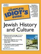 The Complete Idiot's Guide to Jewish History and Culture ebook by Rabbi Benjamin Blech