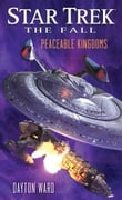 Star Trek: The Fall: Peaceable Kingdoms