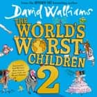 The World's Worst Children 2 Audiolibro by David Walliams