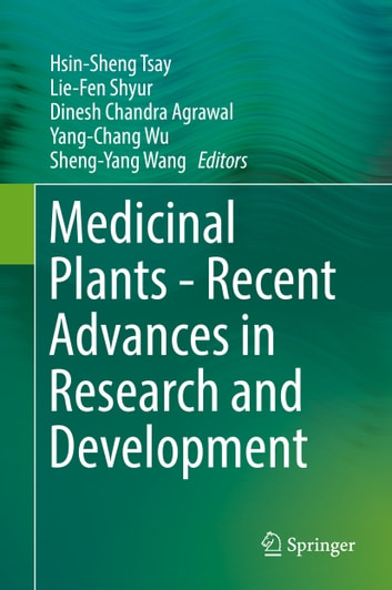Medicinal Plants - Recent Advances in Research and Development ebook by