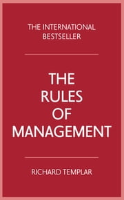 The Rules of Management ebook by Richard Templar
