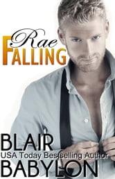 Rae Falling - Billionaires in Disguise: Rae ebook by Blair Babylon