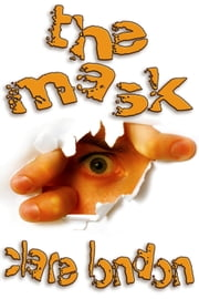 The Mask ebook by Clare London