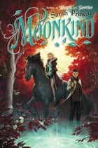 Moonkind ebook by Sarah Prineas